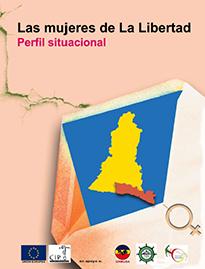 Las mujeres de La Libertad: Perfil situacional.
