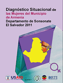 Diagnóstico Situacional de las Mujeres de Armenia Departamento de Sonsonate El Salvador 2011