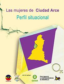 Las mujeres de Ciudad Arce: Perfil Situacional