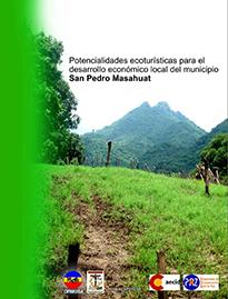 Potencialidades ecoturísticas para el desarrollo económico local del municipio San Pedro Masahuat.