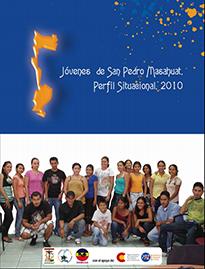 Jovenes de San Pedro Masahuat: Perfil situacional,2010.