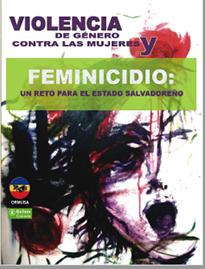 Violencia de género contra las mujeres y feminicidio: un reto para el Estado salvadoreño