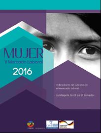 Mujer y Mercado Laboral El Salvador 2016