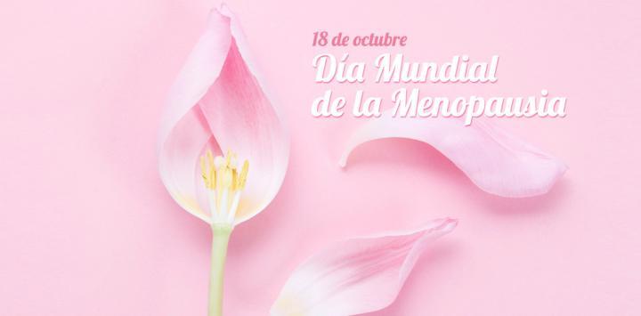 18 de octubre – Día Mundial de la Menopausia