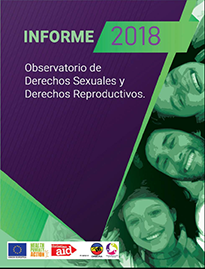 Informe 2018 Observatorio de los Derechos Sexuales y Derechos Reproductivos