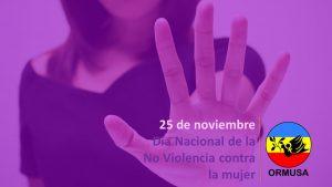 25 de noviembre – Día Nacional de la no violencia contra la mujer