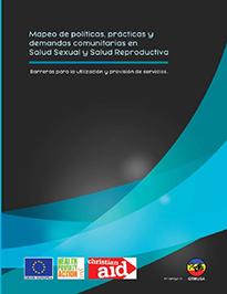 Mapeo de políticas, prácticas y demandas comunitarias en Salud Sexual y Salud Reproductiva. Barreras para la utilización y provisión de servicios.