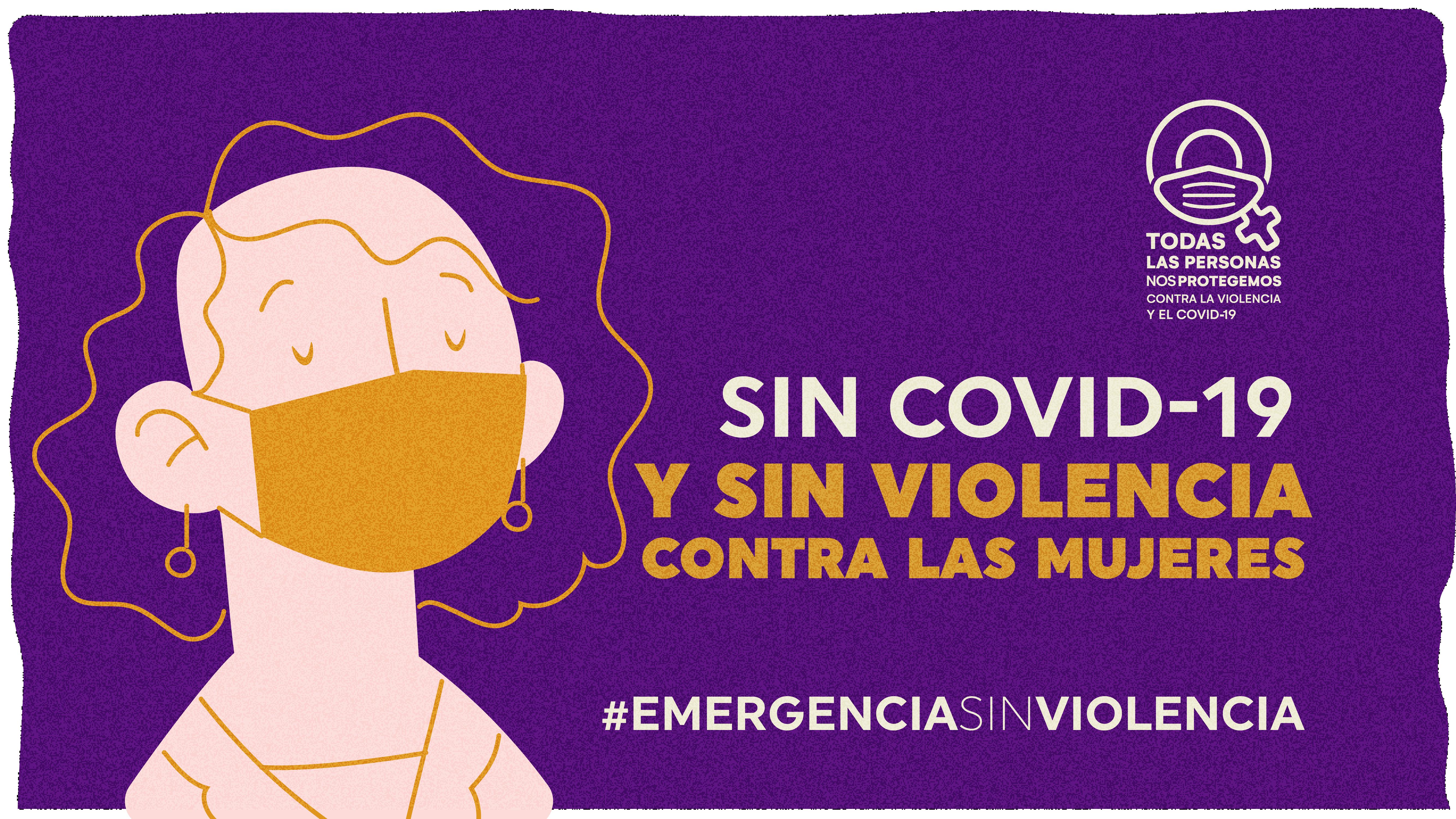 Todas las personas nos protegemos contra la violencia y el COVID-19